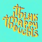 Думайте благие мысли Воодушевлять оптимистический бесплатная иллюстрация