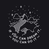 Если вы можете мечтать оно, то вы можете сделать его Острословие ландшафта вектора винтажное Стоковая Фотография