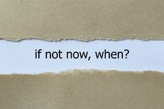 Если теперь, когда? стоковое изображение rf