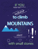 Если вы хотите взобраться горы, то начните с малыми камнями бесплатная иллюстрация