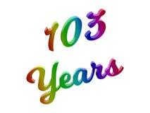 103 лет годовщины, праздника каллиграфического 3D представили иллюстрацию текста покрашенный с градиентом радуги RGB Стоковая Фотография RF