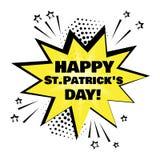 Желтый пузырь речи со словом дня счастливого St. Patrick Шуточные шумовые эффекты в стиле искусства попа также вектор иллюстрации иллюстрация штока