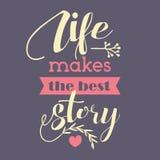 Жизнь делает самый лучший рассказ иллюстрация вектора