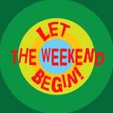 Запись показа примечания позволила выходным начать Начало фото дела showcasing конца недели быть жизнерадостно наслаждается круга иллюстрация штока