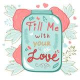 Заполните меня с вашей влюбленностью Карточка влюбленности концепции Стоковые Фотографии RF