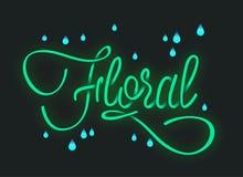 ` Зеленого неонового ` литерности флористическое на темной предпосылке и падение дождя вокруг также вектор иллюстрации притяжки c иллюстрация штока