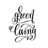 Зеленое прожитие - вручите надпись литерности к здоровой жизни Стоковое Изображение