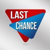 Знак или ярлык последнего шанса для продвижения дела Стоковое фото RF