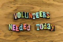 Знак сегодня волонтеров необходимый стоковые фото