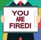 Знак текста показывая вас увольнян Схематическое фото выходя от работы и, который стали безработного не конца карьера иллюстрация штока
