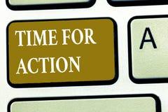 Знак текста показывая время для действия Схематическое фото получая готовый начать сделать поощрение для того чтобы пойти быстро стоковое изображение