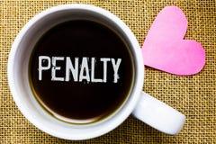 Знак текста показывая штраф Схематическое наказание фото навело для ломать правило закона или спорт контракта термин кофейной чаш Стоковые Фотографии RF
