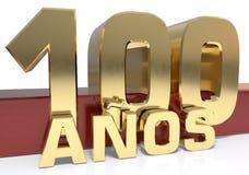 Золотое число 100 и слово года Переведенный от испанского языка - лет иллюстрация 3d Стоковые Фото