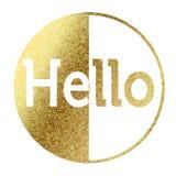 Здравствуйте! в золотом Стоковые Фотографии RF