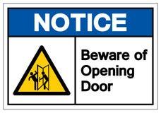 Извещение остерегается знака символа двери открытия, иллюстрации вектора, изолята на белом ярлыке предпосылки EPS10 иллюстрация штока