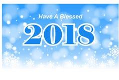 Имейте благословленный 2018 Стоковое Изображение RF