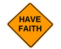 Имейте знак веры Стоковые Изображения