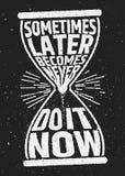Иногда позже будет никогда мотивационной воодушевлять цитатой на предпосылке grunge бесплатная иллюстрация