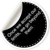 Как только мы признаем наши пределы мы идем за ими Вдохновляющая мотивационная цитата Простой ультрамодный дизайн Черно-белые сти Стоковые Фотографии RF