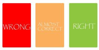 Карточки цвета - НЕПРАВИЛЬНЫЕ, ПОЧТИ ПРАВИЛЬНЫЙ, ПРАВЫЙ стоковое изображение