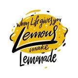 Когда жизнь дает вас лимоны делают лимонад Литерность вектора руки вычерченная бесплатная иллюстрация