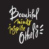 Красивые разумы воодушевляют другие - для того чтобы воодушевить мотивационную цитату Литерность нарисованная рукой красивая иллюстрация штока