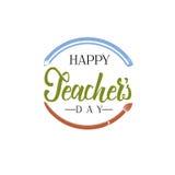 Литерность и каллиграфия современные - счастливый день учителей к вам Стикер, штемпель, логотип - ручной работы Стоковое фото RF