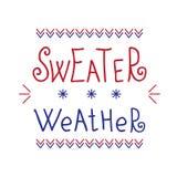 Литерность погоды свитера Современный рукописный плакат Смешная цитата Стоковое Фото
