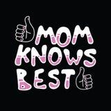 Мама знает самую лучшую цитату дня матери Стоковые Изображения