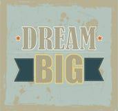 Мечт большая мотивационная цитата Стоковая Фотография RF