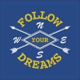 Мечт вдохновляющая цитата следовать вашей мечтой Стоковое фото RF