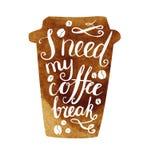 Мне нужна моя литерность перерыва на чашку кофе Бесплатная Иллюстрация