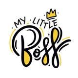 Мой маленький босс Литерность для одежд младенцев и украшений питомника также вектор иллюстрации притяжки corel бесплатная иллюстрация