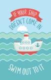 Мотивационная цитата, малый пароход в волнах Стоковая Фотография RF