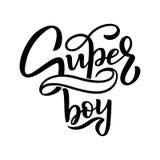 Нарисованная рука помечающ буквами супер мальчика для младенца для того чтобы напечатать, прочесать, ткань, одежды Печать детей д иллюстрация вектора