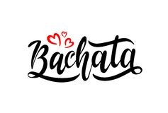 Нарисованная рука помечающ буквами Bachata с красными сердцами иллюстрация вектора