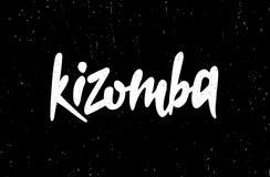 Нарисованная рукой карточка литерности Надпись: Kizomba иллюстрация вектора