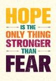 Надежда единственная вещь более сильная чем страх Воодушевляя цитата мотивировки печати творческая Знамя оформления вектора иллюстрация штока
