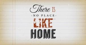 Никакое место как домашняя цитата иллюстрация вектора