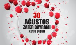 30-ое августа, Turkish дня победы говорит 0 Agustos, Zafer Bayrami Kutlu Olsun также вектор иллюстрации притяжки corel Иллюстрация вектора