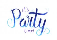 ` Оно время партии ` s! литерность руки ` говоря как голубое сочинительство с confetti иллюстрация штока