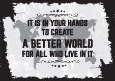Оно в ваших руках ti создает лучший мир Стоковые Изображения RF