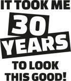 Оно приняло мне 30 лет для того чтобы посмотреть это хорошее - 30-ый день рождения Стоковые Фотографии RF