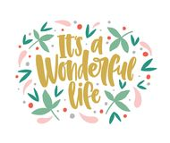 Оно ` s чудесная литерность жизни написанная с cursive каллиграфическим шрифтом и украшенная листьями и ягодами воодушевлять бесплатная иллюстрация