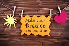 Оранжевый ярлык с цитатой жизни делает ваши мечты приходя верно Стоковая Фотография