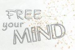 Освободите ваш разум, психическое здоровье стоковое изображение