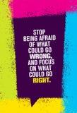 Остановите быть испуганный что смогло пойти неправильно и фокус на чем смогл пойти справедливо Воодушевляя творческая цитата моти иллюстрация штока