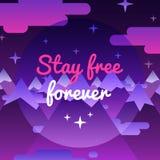 Останьтесь свободными предпосылкой и карточкой вечности с горами ночи Стоковые Фото