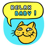Ослабьте младенца! Голова кота шаржа речи персоны пузыря вектор графической говоря также вектор иллюстрации притяжки corel Стоковые Фото