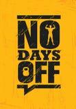 Отсутствие выходных дней Концепция вектора плаката цитаты мотивировки разминки мышцы спортзала фитнеса Творческая смелейшая вооду иллюстрация штока